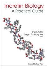 Incretin Biology - A Practical Guide