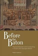 Before the Baton – Musical Direction and Conducting in Stuart and Georgian Britain