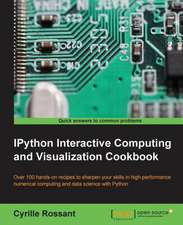 Ipython Interactive Computing and Visualization Cookbook:  Beginner'sguide