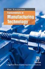 Fundamentals of Manufacturing Technology