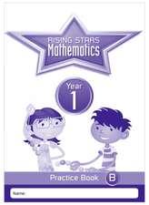 Rising Stars Mathematics Year 1 Practice Book B