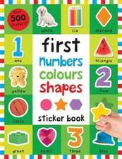 First 100 Stickers: Numbers Colours Shapes
