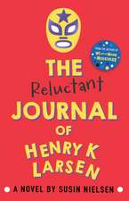 The Reluctant Journal of Henry K. Larsen