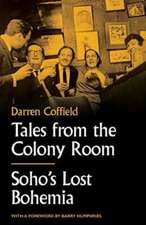 Tales from the Colony Room