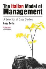 The Italian Model of Management:  A Selection of Case Studies