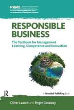 Responsible Business:  The Textbook for Management Learning, Competence and Innovation