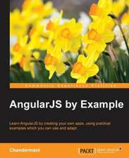 Angularjs by Example:  Best Practices Guide