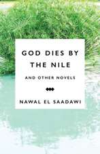 God Dies by the Nile and Other Novels: God Dies by the Nile, Searching, The Circling Song