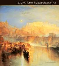 J.M.W. Turner Masterpieces of Art
