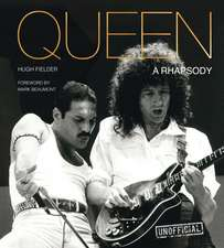 Queen: A Rhapsody