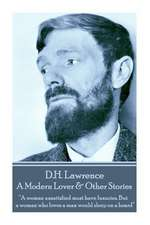 D.H. Lawrence - A Modern Lover & Other Stories