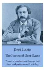 The Poetry of Bret Harte