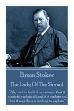 Bram Stoker - The Lady of the Shroud