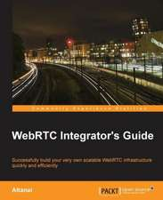 Webrtc Integrator's Guide:  The JavaScript Task Runner