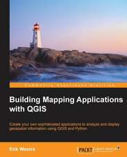 Building Mapping Applications with Qgis:  Develop, Communicate, and Collaborate with R