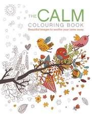 The Calm Colouring Book