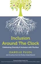 Inclusion Around the Clock