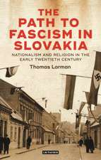 Path to Fascism in Slovakia
