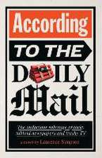 According to the Daily Mail:  The Audacious Sabotage of Tacky Tabloid Newspapers and Trashy TV