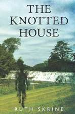 The Knotted House
