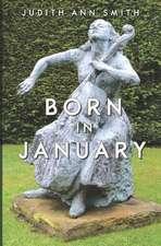 Born in January