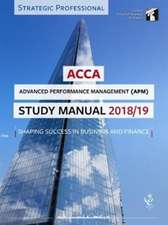 ACCA Advanced Performance Management Study Manual 2018-19