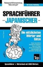 Sprachfuhrer Deutsch-Japanisch Und Thematischer Wortschatz Mit 3000 Wortern