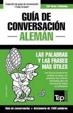Guia de Conversacion Espanol-Aleman y Diccionario Conciso de 1500 Palabras