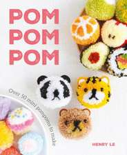 POM POM POM: 50 Mini Pompoms for Fun Accessories