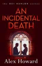 An Incidental Death