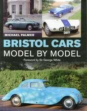 Bristol Cars Model by Model