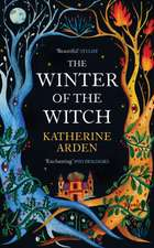 Arden, K: The Winter of the Witch