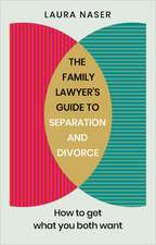 Family Lawyer's Guide to Separation and Divorce