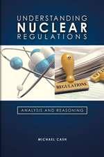 Understanding Nuclear Regulations