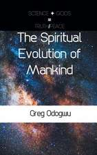 The Spiritual Evolution of Mankind