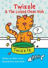 Twizzle & The Licked Clean Dish