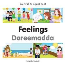 My First Bilingual Book - Feelings - Somali-english