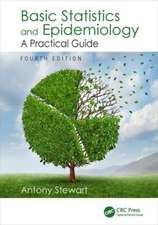 Basic Statistics and Epidemiology:  A Practical Guide, Fourth Edition
