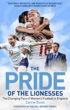Pride of the Lionesses: The Changing Face of Women's Football in England