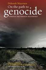 On the Path to Genocide