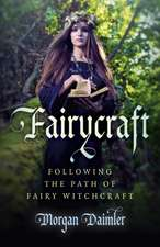 Fairycraft – Following the Path of Fairy Witchcraft