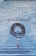 108 Steps To God