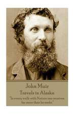 John Muir - Travels in Alaska
