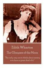 Edith Wharton - The Glimpses of the Moon