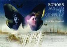Echoes Across The Century