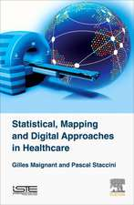 Statistical, Mapping and Digital Approaches in Healthcare
