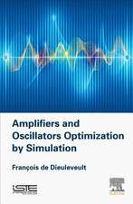 Amplifiers and Oscillators Optimization by Simulation