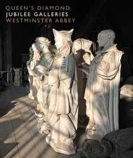 Queen's Diamond Jubilee Galleries: Westminster Abbey