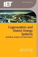 Cogeneration and District Energy Systems: Modelling, Analysis and Optimization