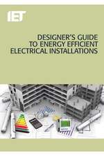 Designer's Guide to Energy Efficient Electrical Installations